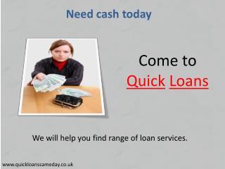 Quick Loans