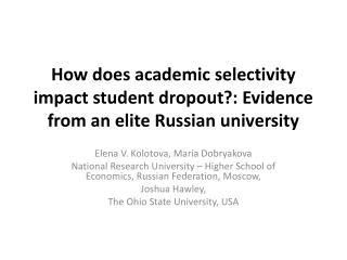 How does academic selectivity impact student dropout?: Evidence from an elite Russian university