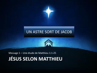 Jésus selon Matthieu
