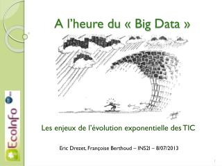 A l'heure du «  Big  Data »