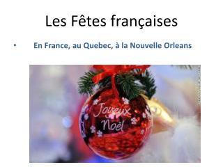 Les Fêtes  françaises