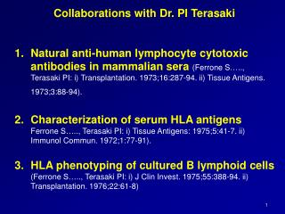 Collaborations with Dr. PI  Terasaki