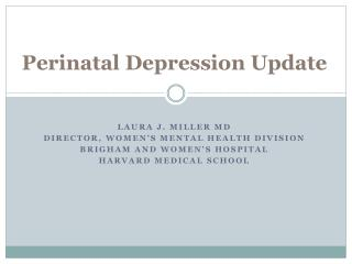 Perinatal  Depression Update