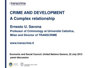 Ernesto U. Savona Professor of Criminology at Università  Cattolica,