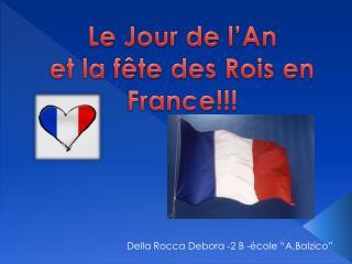 Le  Jour  de  l'An et la  fête des R ois en France!!!