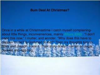 Bum Deal At Christmas