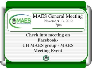 Check  into meeting on Facebook- UH MAES group - MAES Meeting Event