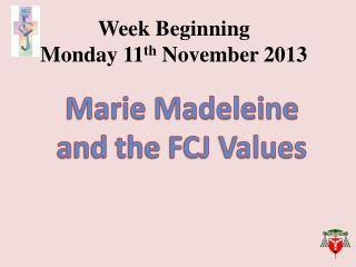 Week Beginning  Monday  11 th  November 2013