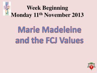 Week Beginning  Monday  11 th  November 2013
