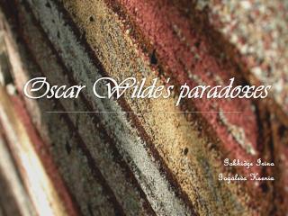 Oscar Wilde's paradoxes