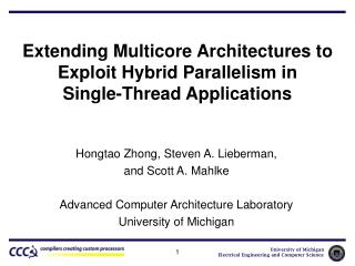 Extending Multicore Architectures to Exploit Hybrid Parallelism in Single-Thread Applications