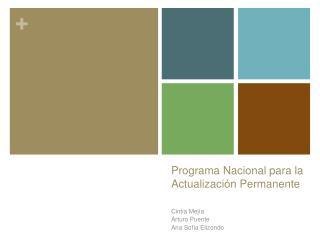 Programa Nacional para  la  Actualizaci ón  Permanente