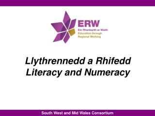Llythrennedd  a  Rhifedd Literacy and Numeracy