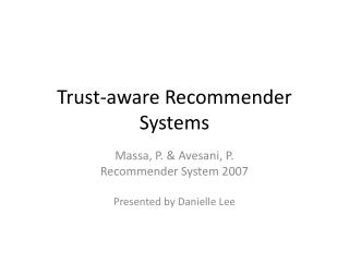 Trust-aware Recommender Systems
