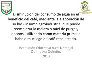 Institución Educativa  rural Naranjal  Quimbaya Quindío . 2013