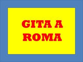 GITA A ROMA