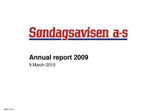 Annual report 2009 9  March 2010