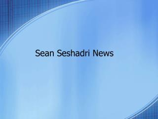 Sean seshadri News