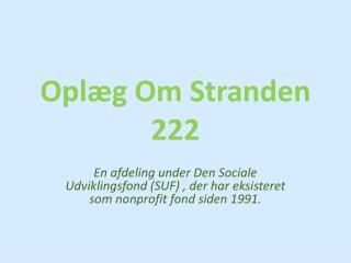 Oplæg Om Stranden 222