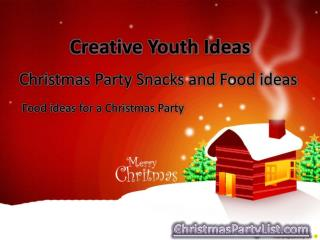 Christmas Party Snacks and Food ideas