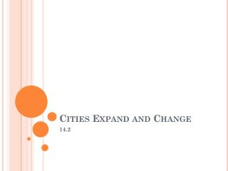 Cities Expand and Change