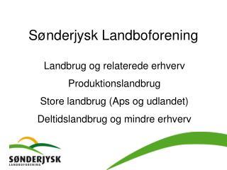 S�nderjysk  Landboforening