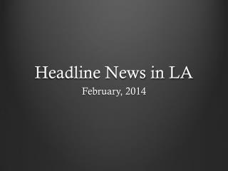 Headline News in LA