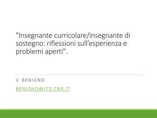 """""""Insegnante curricolare/insegnante di sostegno: riflessioni  sull'esperienza  e problemi aperti""""."""