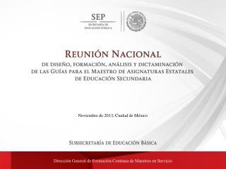 Noviembre de 2013, Ciudad de México