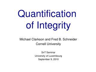 Quantification  of Integrity