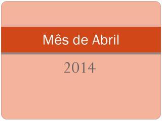 Mês de Abril