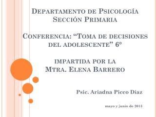 Psic . Ariadna Picco Díaz mayo y junio de 2013