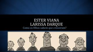 Ester  viana larissa darque
