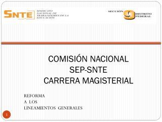 COMISIÓN NACIONAL SEP-SNTE CARRERA MAGISTERIAL