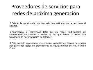 Proveedores de servicios para redes de próxima generación