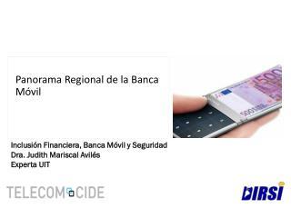 Panorama Regional de la Banca Móvil