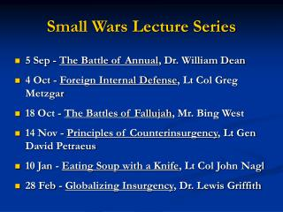Small Wars Lecture Series