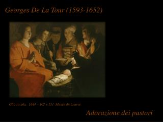 Georges  De La Tour (1593-1652 )