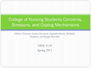 College of Nursing Students Concerns , Stressors, and Coping Mechanisms