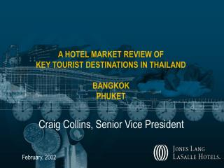 A HOTEL MARKET REVIEW OF KEY TOURIST DESTINATIONS IN THAILAND ...