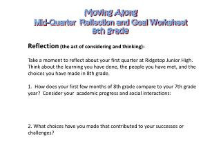 Moving Along Mid-Quarter  Reflection and Goal Worksheet 8th grade