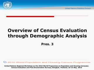 Overview of Census Evaluation through Demographic Analysis ...