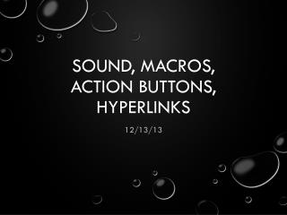 Sound, Macros, Action Buttons, Hyperlinks