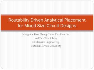 Routability  Driven Analytical Placement for Mixed-Size Circuit Designs