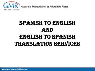 Spanish to English & English to Spanish Translation Services