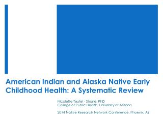 American Indian and Alaska Native Early Childhood Health: A Systematic Review