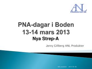 PNA-dagar  i Boden 13-14 mars 2013