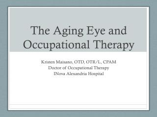 The Aging Eye and Occupational Therapy