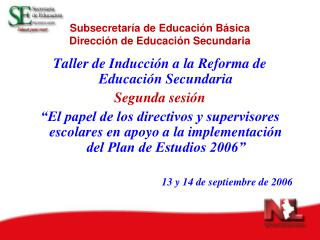 Subsecretaría de Educación Básica Dirección de Educación Secundaria