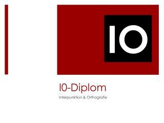 I0-Diplom